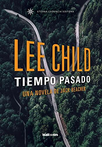 Tiempo pasado: Edición España (Jack Reacher nº 23)