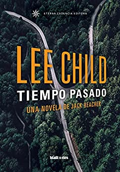 Tiempo pasado: Edición España (Jack Reacher nº 23) PDF EPUB Gratis descargar completo