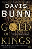 Gold of Kings (Storm Syrrell Adventure Series, Book 1): A Novel - Davis Bunn