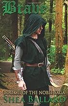 Brave (The Noble Saga) (Volume 2)