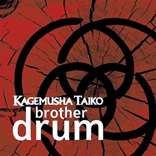 Brother Drum [Explicit]