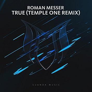 True (Temple One Remix)