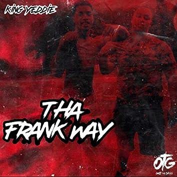 Tha Frank Way