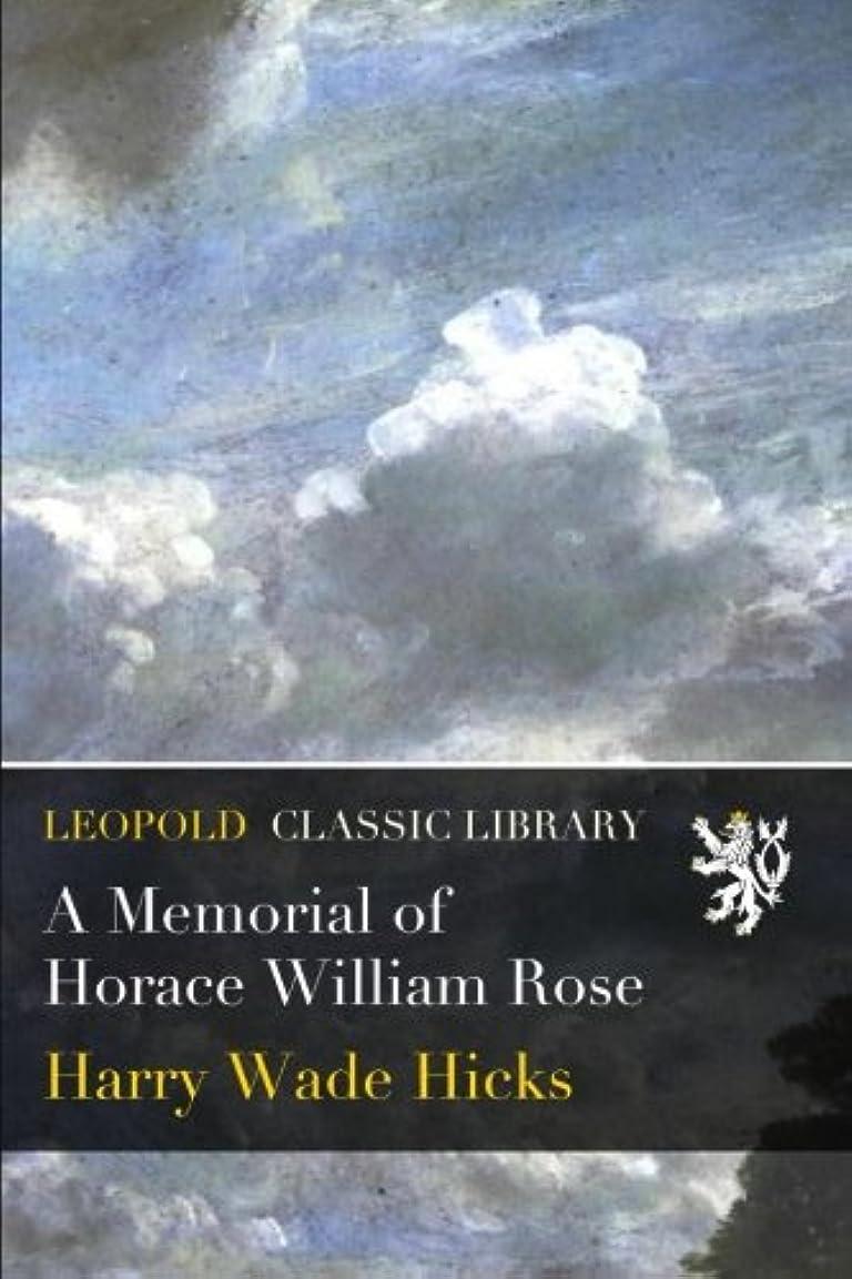 カトリック教徒底キャンディーA Memorial of Horace William Rose