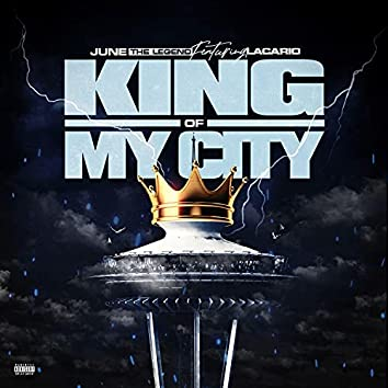 King of my City (feat. Lacario)