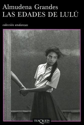 Las edades de Lulú eBook: Grandes, Almudena: Amazon.es: Tienda Kindle