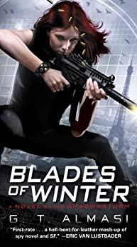 Blades of Winter: A Novel of the Shadowstorm by [G. T. Almasi]