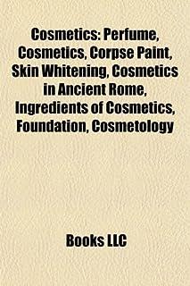 Cosmetics: Perfume, Corpse paint, Foundation, Lipstick, Skin whitening, Mascara, Copper peptide GHK-Cu, Eyes Lips Face: Pe...