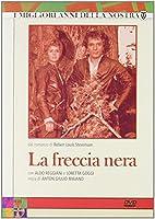 La Freccia Nera (4 Dvd) [Italian Edition]