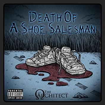 Death of a Shoe Salesman (Extended Version)