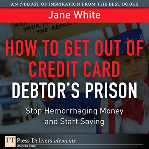 How to Get Out of Credit Card Debtor's Prison audiobook cover art