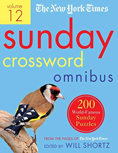 Compare Textbook Prices for The New York Times Sunday Crossword Omnibus Volume 12: 200 World-Famous Sunday Puzzles from the Pages of The New York Times  ISBN 9781250757678 by The New York Times,Shortz, Will