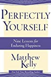 Perfectly Yourself by Matthew Kelly(June 30, 2015) Paperback