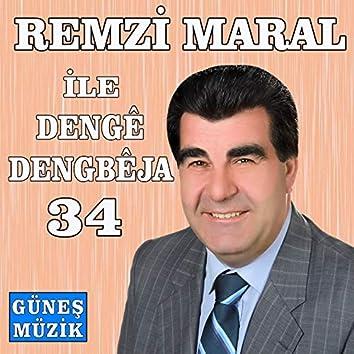 Remzi Maral ile Denge Dengbeja, Vol. 34