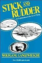 W. Langewiesche Stick and Rudder(Stick and Rudder: An Explanation ofArtofFlying[Hardcover])(1990)