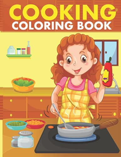 Cooking coloring book: funny cooking coloring pages for kids, girls and boys.