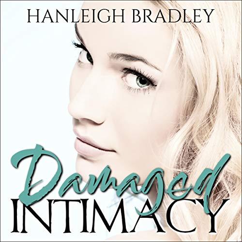 Damaged Intimacy: Hanleigh's London Audiobook By Hanleigh Bradley cover art