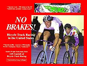 NO BRAKES! Bicycle Track Racing in the United States: 1
