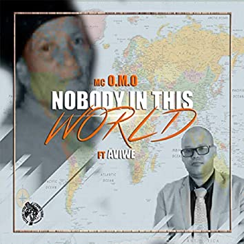Nobody in This World
