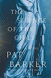 the silence of the girls by pat barker a novel blue color cover