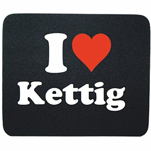 """Gaming Mauspad """"I Love Kettig"""" in Schwarz, eine tolle Geschenkidee die von Herzen kommt  Rutschfestes Mousepad   Geschenktipp: Weihnachten Jahrestag Geburtstag Lieblingsmensch"""