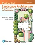 Residential Landscape Architecture: Design Process for the Private Residence (7th Edition) (What's New in Trades & Technology)