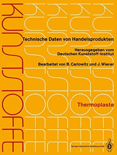 Kunststoffe: Technische Daten von Handelsprodukten (Kunststoffe, 1-12 / 1-2400)