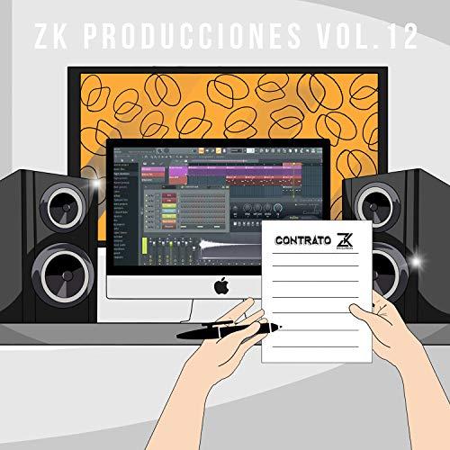 Zk Producciones Vol.12 [Explicit]