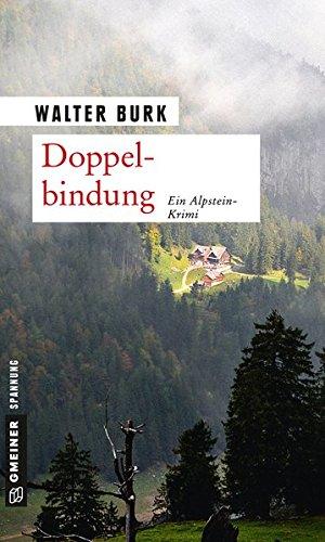 Doppelbindung: Mord im Alpstein (Leutnant Bruno Fässler)