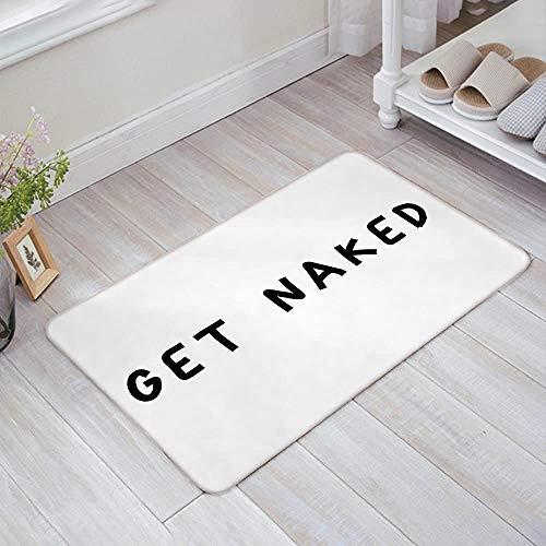 Türmatte Lustiges Englisch GET Naked White Türmatte Indoor Outdoor Eingangsbereich Fußmatten mit rutschfester Rückseite, Badezimmer Küche Dekor Teppich Matte Willkommen Eingang Teppiche15.7 'X 23.5'