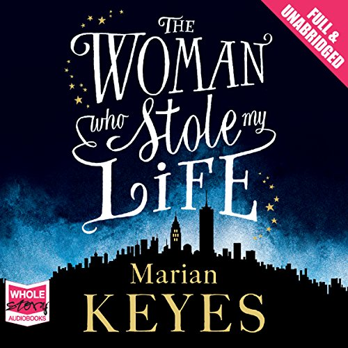 The Woman Who Stole My Life audiobook cover art
