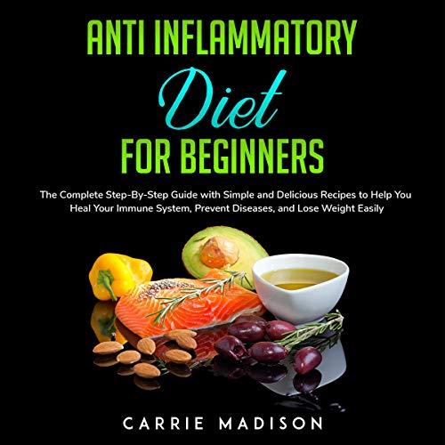 『Anti Inflammatory Diet for Beginners』のカバーアート