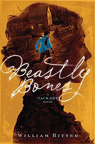 Beastly Bones (Jackaby, book 2) by William Ritter