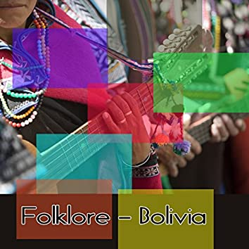 Folklore - Bolivia