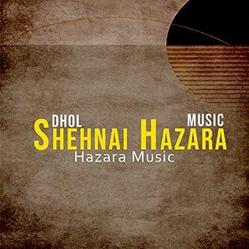 Dhol Shehnai Hazara Music