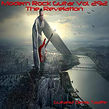 Modern Rock Guitar Vol. 292: The Revelation'