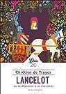 Lancelot ou Le Chevalier de la charrette par Troyes ()