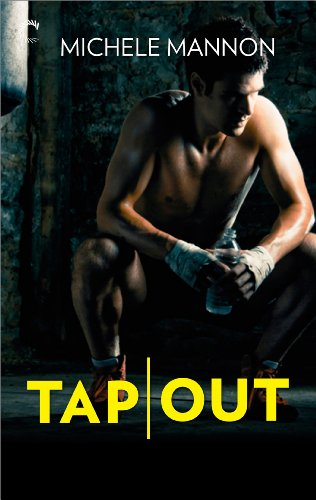 Tap Out (Worth the Fight Book 2)