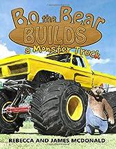 Bo the Bear Builds a Monster Truck: A Monster Truck Book for Kids PDF
