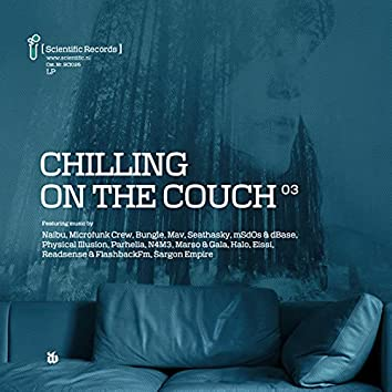 Chilling on the Couch .03 LP