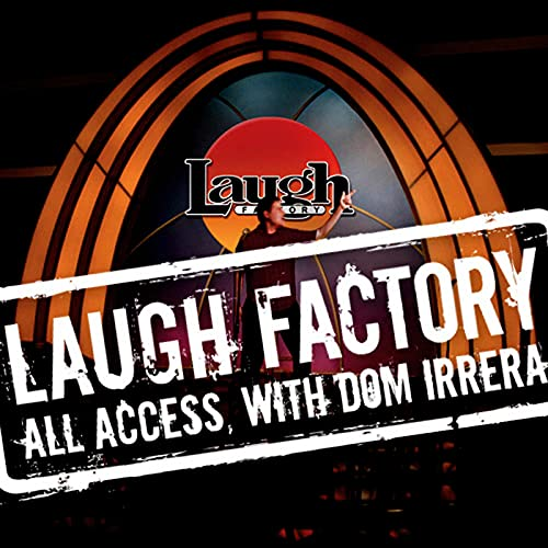 Laugh Factory Vol. 34 of All Access with Dom Irrera Audiobook By Paul Rodriguez, Tom Papa, Jeff Garlin cover art