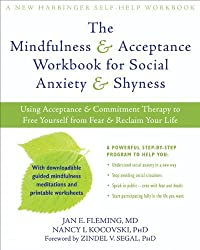 Cover of book - The Mindfulness and Acceptance Workbook for Social Anxiety and Shyness