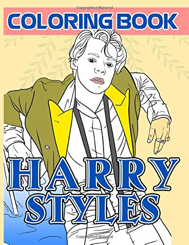 Harry Styles Coloring Book: Harry Styles The Perfection Adult Coloring Books For Men And Women Color Wonder Creativity