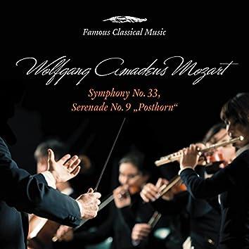 "Mozart: Symphony No. 33 & Serenade No. 9 ""Posthorn"" (Famous Classical Music)"