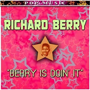 Berry Is Doin' It