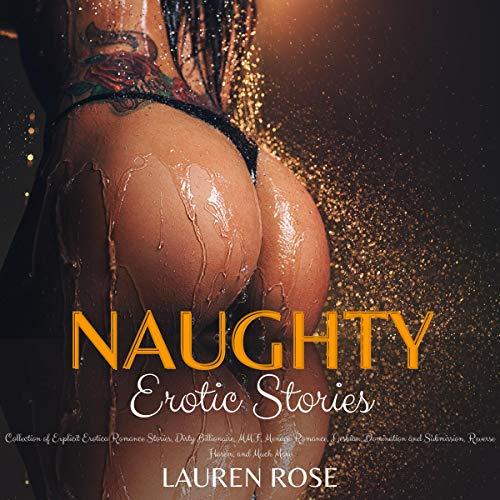 Naughty - Erotic Stories Audiobook By Lauren Rose cover art