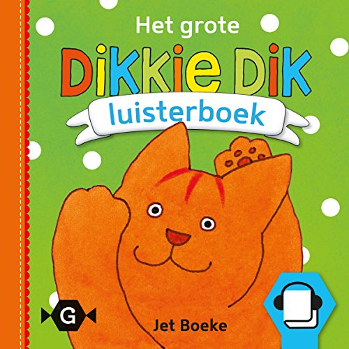 Het grote Dikkie Dik luisterboek audiobook cover art