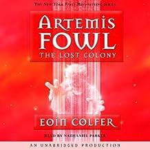 The Lost Colony: Artemis Fowl, Book 5