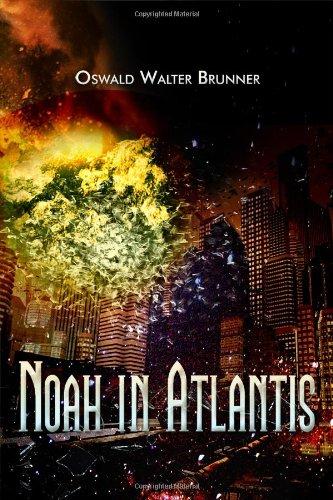 Noah in Atlantis: All Myths Have a Gain of Truth Hidden Somewhere