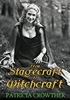 From Stagecraft to Witchcraft